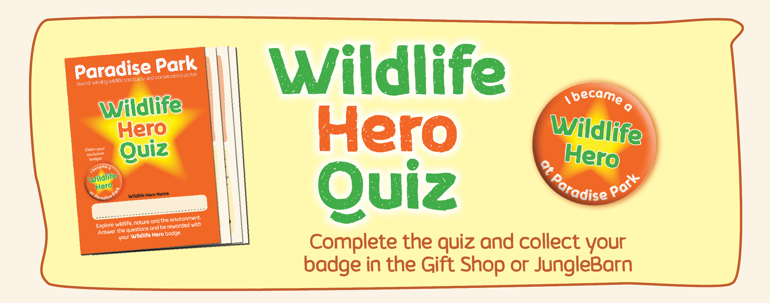 Wildlife Hero Quiz - Paradise Park